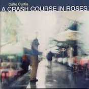 cover of A Crash Course in Roses